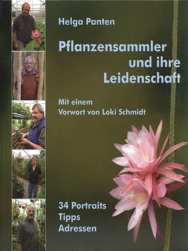 Pflanzensammler und ihre Leidenschaft – eins der fünf besten Gartenbücher 2010