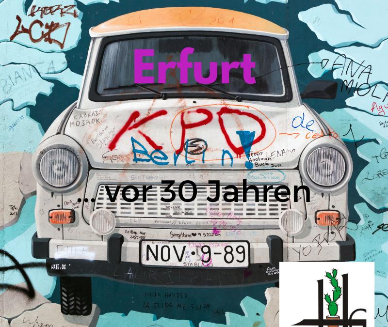Erfurt. Deutschland. Heute vor 30 Jahren
